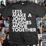 john hughes t-shirt